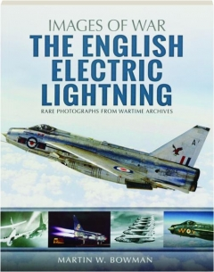 THE ENGLISH ELECTRIC LIGHTNING: Images of War