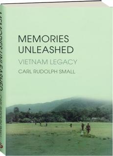 MEMORIES UNLEASHED: Vietnam Legacy