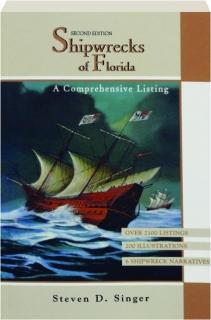 SHIPWRECKS OF FLORIDA, SECOND EDITION