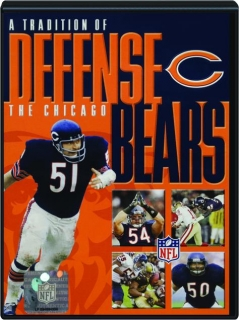 THE CHICAGO BEARS: A Tradition of Defense