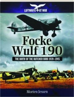 FOCKE WULF 190: Luftwaffe at War