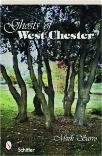 GHOSTS OF WEST CHESTER