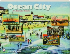 OCEAN CITY: An Illustrated History