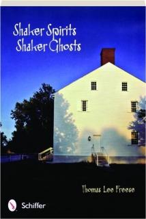 SHAKER SPIRITS, SHAKER GHOSTS