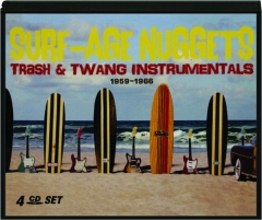 SURF-AGE NUGGETS: Trash & Twang Instrumentals 1959-1966