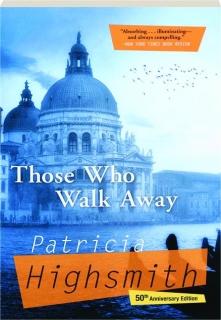 THOSE WHO WALK AWAY, 50TH ANNIVERSARY EDITION
