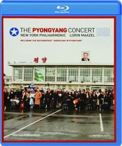 THE PYONGYANG CONCERT: New York Philharmonic