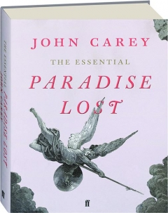 THE ESSENTIAL <I>PARADISE LOST</I>