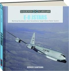 E-8 JSTARS: Northrop Grumman's Joint Surveillance Target Attack Radar System