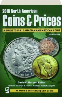 2018 NORTH AMERICAN COINS & PRICES, 27TH EDITION