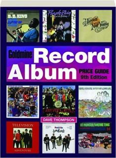 GOLDMINE RECORD ALBUM PRICE GUIDE, 9TH EDITION