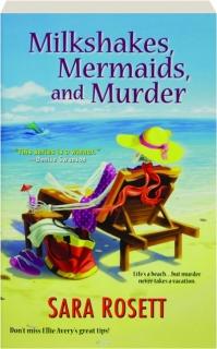 MILKSHAKES, MERMAIDS, AND MURDER