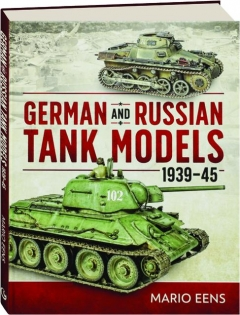 GERMAN AND RUSSIAN TANK MODELS 1939-45