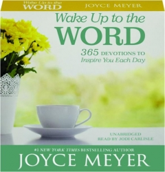 WAKE UP TO THE WORD