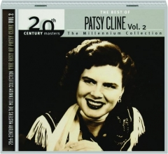 THE BEST OF PATSY CLINE, VOL. 2: The Millennium Collection