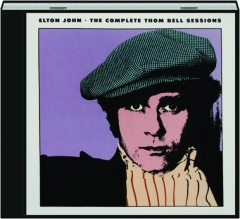 ELTON JOHN: The Complete Thom Bell Sessions