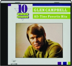 GLEN CAMPBELL: All-Time Favorite Hits