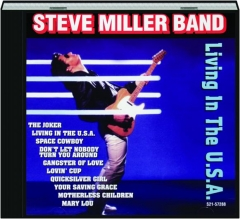 STEVE MILLER BAND: Living in the U.S.A