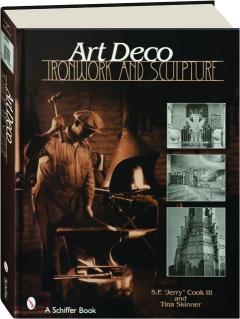 ART DECO IRONWORK & SCULPTURE