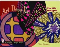 ART DECO ERA: Textile Designs