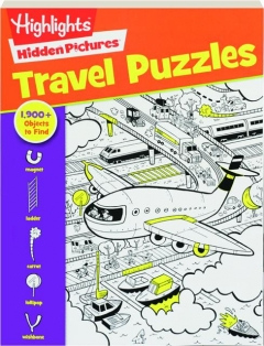 <I>HIGHLIGHTS</I> HIDDEN PICTURES TRAVEL PUZZLES
