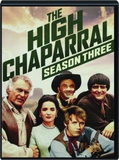 THE HIGH CHAPARRAL: Season Three