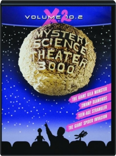 MYSTERY SCIENCE THEATER 3000, VOLUME 10.2