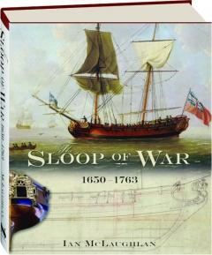 THE SLOOP OF WAR 1650-1763