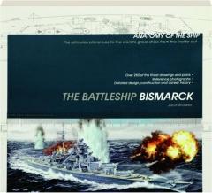 THE BATTLESHIP <I>BISMARCK:</I> Anatomy of the Ship
