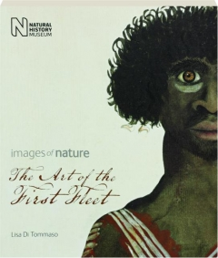 THE ART OF THE FIRST FLEET: Images of Nature