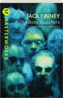 THE BODY SNATCHERS: SF Masterworks