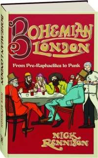 BOHEMIAN LONDON: From Pre-Raphaelites to Punk