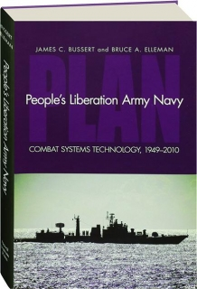 PEOPLE'S LIBERATION ARMY NAVY: Combat Systems Technology, 1949-2010