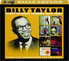 BILLY TAYLOR: Eight Classic Albums 1955-1962