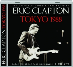 ERIC CLAPTON: Tokyo 1988
