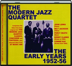 THE MODERN JAZZ QUARTET: The Early Years 1952-56