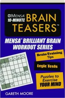 MENSA 10-MINUTE BRAIN TEASERS