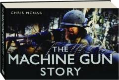 THE MACHINE GUN STORY