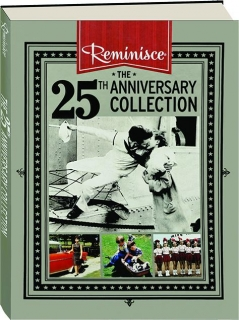 <I>REMINISCE</I> THE 25TH ANNIVERSARY COLLECTION