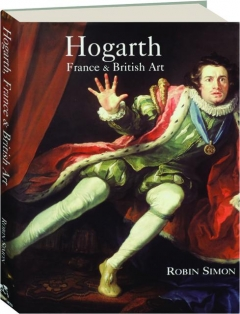 HOGARTH, FRANCE & BRITISH ART