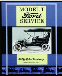 MODEL T FORD SERVICE