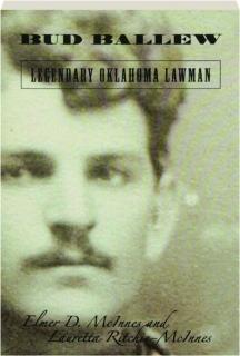 BUD BALLEW: Legendary Oklahoma Lawman