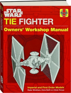 <I>STAR WARS</I> TIE FIGHTER OWNERS' WORKSHOP MANUAL