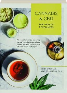 CANNABIS AND CBD FOR HEALTH & WELLNESS