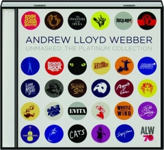 ANDREW LLOYD WEBBER: Unmasked--The Platinum Collection