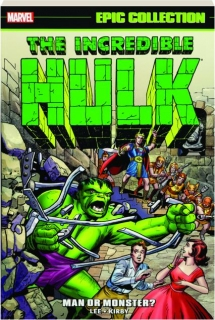 THE INCREDIBLE HULK EPIC COLLECTION, VOLUME 1: Man or Monster?