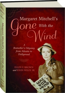 MARGARET MITCHELL'S <I>GONE WITH THE WIND</I>