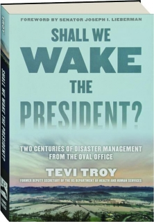 SHALL WE WAKE THE PRESIDENT?