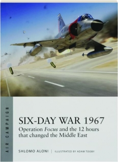 SIX-DAY WAR 1967: Air Campaign 10