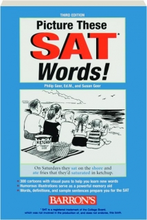 PICTURE THESE SAT WORDS! THIRD EDITION